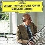 PRELUDES 1er LIVRE/POLLINI cd musicale di DEBUSSY