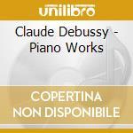 Debussy - Opere X Pf - Weissenberg cd musicale di DEBUSSY