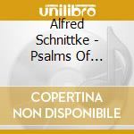 PSALMS OF REPENTANCE cd musicale di Alfred Schnittke
