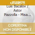 Domingo - Misa Tango cd musicale di BACALOV