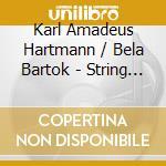 Quartetto per archi n.1 cd musicale di HARTMANN KARL AMADEU