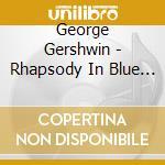 RAPSODIA                                  cd musicale di BERNSTEIN