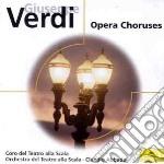 OPERA CHORUSES cd musicale di Scala/abbado