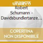 DAVIDSBUNDLERTANZE/POLLINI cd musicale di SCHUMANN
