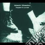REQUIEM FOR LARISSA cd musicale di Valentin Silvestrov
