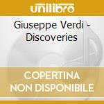 VERDI DISCOVERIES/CHAILLY cd musicale di VERDI GIUSEPPE