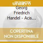 ACIS & GALATEA cd musicale di GARDINER