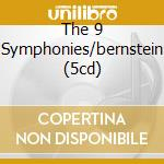 THE 9 SYMPHONIES/BERNSTEIN (5CD) cd musicale di BEETHOVEN L.V.