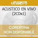 ACUSTICO EN VIVO (2CDx1) cd musicale di Mercedes Sosa