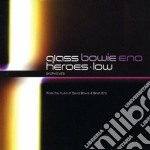 HEROES*LOW cd musicale di BOWIE & ENO MEET GLASS