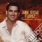 Juan Diego Florez - Sentimento Latino cd musicale di FLOREZ