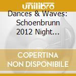 Schonbrunn 2012 cd musicale di Dudamel