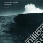 ROMARIA - THE DOWLAND PROJECT cd musicale di ARTISTI VARI