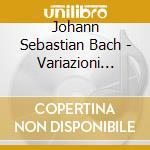 VARIAZIONI GOLDBERG cd musicale di Johann Sebastian Bach