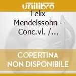 CONC.VL./OTTETTO cd musicale di MENDELSSOHN