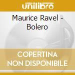 BOLERO cd musicale di Maurice Ravel