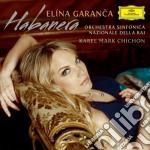 HABANERA                                  cd musicale di GARANCA
