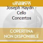 CELLO CONCERTOS cd musicale di Joseph Haynd