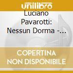 NESSUN DORMA cd musicale di PAVAROTTI