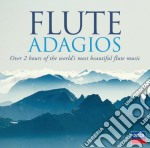 FLUTE ADAGIOS                             cd musicale di Artisti Vari