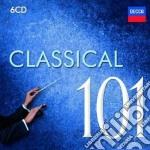 Classical 101 cd musicale di Artisti Vari
