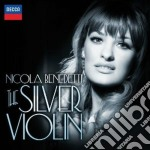 The silver violin cd musicale di Benedetti