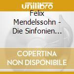 Mendelssohn - Die Sinfonien 1-5 (3 Cd) cd musicale di ABBADO/LSO