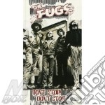 DON'T STOP DON'T STOP (BOX 4CD) cd musicale di FUGS