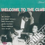 Welcome to the club cd musicale di Artisti Vari