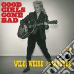 GOOD GIRLS GONE BAD cd musicale di ARTISTI VARI