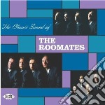 The classic sound of... cd musicale di Roomates The