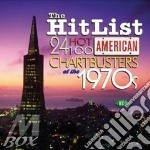 THE HIT LIST 24 HOT AMERICAN CH. cd musicale di ARTISTI VARI
