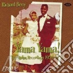 YAMA YAMA! cd musicale di BERRY RICHARD