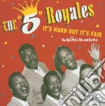 It's hard but it's fair cd musicale di The 5 royales