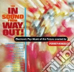 In sound from way out! cd musicale di Perrey-kingsley
