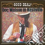 In nashville -good deal cd musicale di Doc Watson
