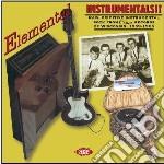 Elemental Instrumentals cd musicale di Artisti Vari