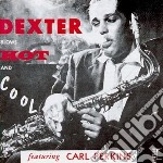 Dexter Gordon - Dexter Blows Hot And Cool cd musicale di Dexter Gordon