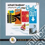 Cools out - baker chet cd musicale di The chet baker quintet