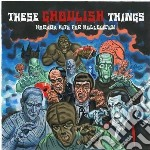 These ghoulish things cd musicale di V.a. horror hits for