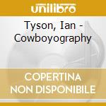 COWBOYOGRAPHY cd musicale di IAN TYSON