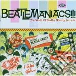 Beatlemaniacs!!! cd musicale di Artisti Vari