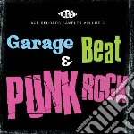 Garage beat & punk rock cd musicale di Artisti Vari