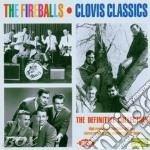 CLOVIS CLASSICS cd musicale di FIREBALLS