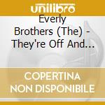 THEY'RE OFF AND ROLLING cd musicale di EVERLY BROTHERS