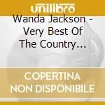 THE VERY BEST OF COUNTRY YEARS cd musicale di JACKSON WANDA