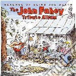 Revenge of blind joe death-john fahey tr cd musicale di Artisti Vari