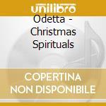CD - ODETTA - CHRISTMAS SPIRITUALS cd musicale di ODETTA