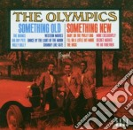 Olympics - Something Old, Something New cd musicale di Olympics The