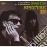 Third wall of soudalikes cd musicale di Phil's spectre iii